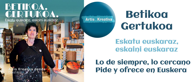 Betikoa_gertukoa_Artis